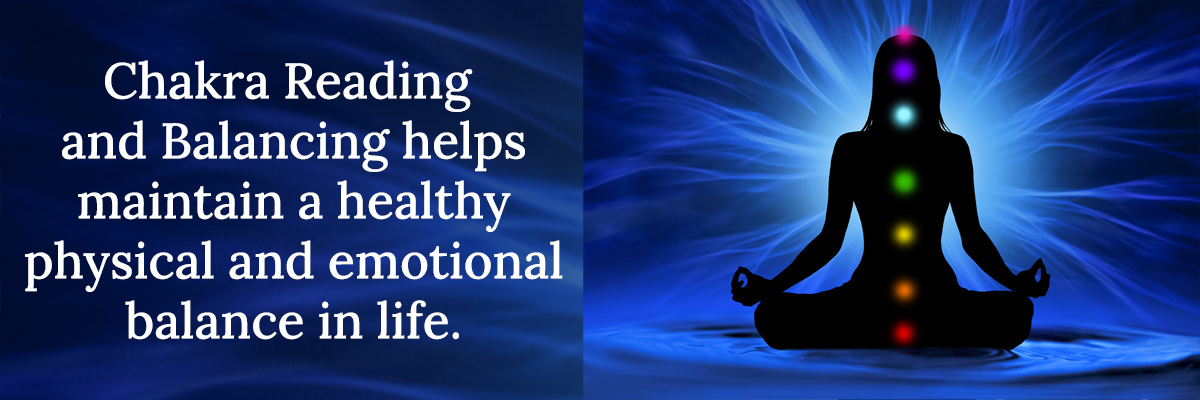 Chakra Reading and Balancing helps maintain a healthy physical and emotional balance in life.
