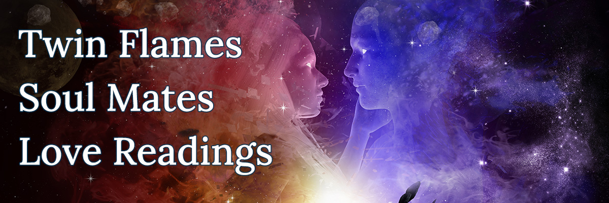 Twin Flames, Soul Mates, Love Readings